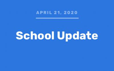 School Update (4/21/20)