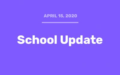 School Update (4/15/20)
